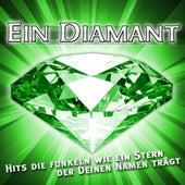 Ein Diamant Hits - Hits die Funkeln wie ein Stern der deinen Namen trägt by Various Artists