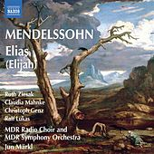 Mendelssohn: Elias (Elijah) by Various Artists