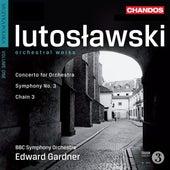 Lutoslawski: Orchestral Works by Edward Gardner