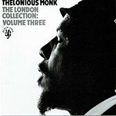 The London Collection: Vol III by Thelonious Monk