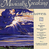 Beethoven: Classical Symphony No. 5, Concerto No. 4,  Musically Speaking by London Symphony Orchestra