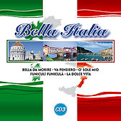 Bella Italia Vol. 3 by Various Artists