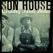 Country Farm Blues by Son House