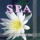 SPA Collection Two - Relaxing Music by Various Artists