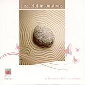 Peaceful Inspirations - In Harmony With Classical Music by Various Artists