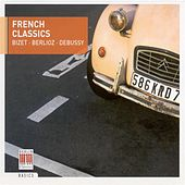 French Classics - Bizet, G. / Poulenc, F. / Debussy, C. / Ravel, M. / Milhaud, D. by Various Artists