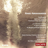 Abrahamsen: Stratifications / Nacht Und Trompeten / Piano Concerto by Various Artists