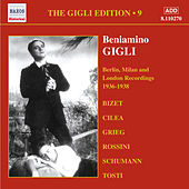 Gigli, Beniamino: Gigli Edition, Vol.  9: Berlin, Milan and London Recordings (1936-1938) by Various Artists