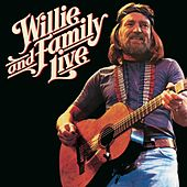 Willie and Family Live by Willie Nelson