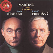Martinu: Cello Sonatas by Janos Starker