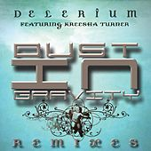 Dust In Gravity Remixes featuring Kreesha Turner by Delerium