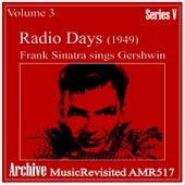 Radio Days Volume 3 by Frank Sinatra