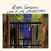 Love of Life Orchestra by Peter Gordon (disco)