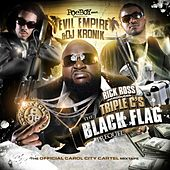 The Black Flag Prequel by Rick Ross
