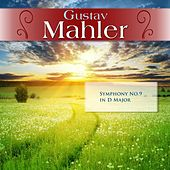 Gustav Mahler: Symphony No.9 in D Major by London Symphony Orchestra