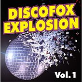 Discofox Explosion Vol. 1 by Various Artists