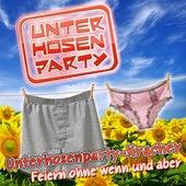 Unterhosenparty - Kracher - Feiern ohne wenn und aber by Various Artists