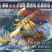Bliss, A.: Christopher Columbus Suite / Seven Waves Away / Men of 2 Worlds by Various Artists