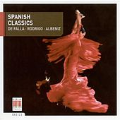 Falla, M. De: Nights in the Gardens of Spain / Rodrigo, J.: Tonadilla / Albeniz, I.: Iberia (Spanish Classics) by Various Artists