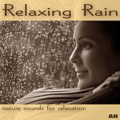 Relaxing Rain by Relaxing Rain