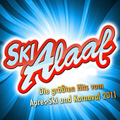SKI ALAAF - Die größten Hits vom Apres-Ski und Karneval 2011 by Various Artists