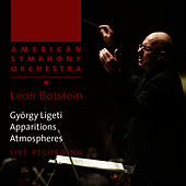 Ligeti: Apparitions & Atmospheres by American Symphony Orchestra
