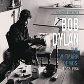 The Bootleg Series Vol. 9 - The Witmark Demos: 1962-1964 by Bob Dylan