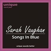 Songs In Blue by Sarah Vaughan