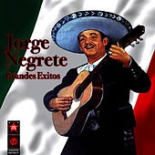 Grandes Exitos by Jorge Negrete
