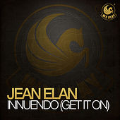Innuendo (Get It On) by Jean Elan