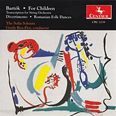 Bartok, B.: For Children / Divertimento / Romanian Folk Dances by Various Artists