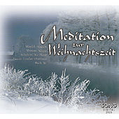 Meditation Zur Weihnachszeit by Various Artists