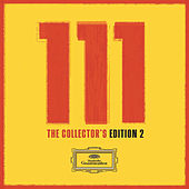 111 Years of Deutsche Grammophon - The Collectors' Edition 2 by Various Artists