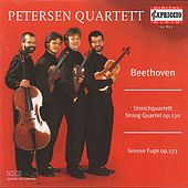 Beethoven: String Quartet, Op. 130 / Grosse Fuge, Op. 133 by Petersen Quartet