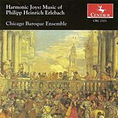Erlebach, P.H.: Trio Sonatas Nos. 1-3 by Chicago Baroque Ensemble