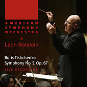 Tishchenko: Symphony No. 5, Op. 67 by American Symphony Orchestra