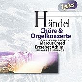 Handel: Choruses and Organ Concertos by Various Artists