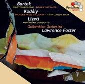 Bartok - Kodály - Ligeti by Lawrence Foster