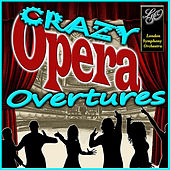 Overtures: Crazy Opera by London Symphony Orchestra