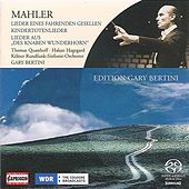Mahler, G.: Song of a Wayfarer / Kindertotenlieder / Des Knaben Wunderhorn by Various Artists