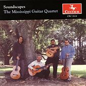 The Mississippi Guitar Quartet: Soundscapes by The Mississippi Guitar Quartet
