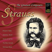 Strauss: The Greatest Composers by London Symphony Orchestra