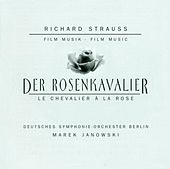 Strauss, R.: Rosenkavalier (Der) (Orchestral Excerpts) by Marek Janowski