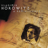 Horowitz: A Reminiscence by Vladimir Horowitz