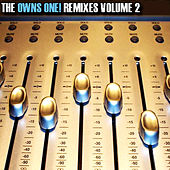 The Owns One! Remixes Volume 2 by Various Artists