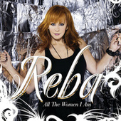 All The Women I Am by Reba McEntire
