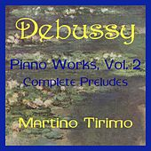 Debussy Piano Works Vol. 2 by Martino Tirimo