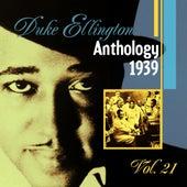 The Duke Ellington Anthology, Vol. 21 : 1939 by Duke Ellington