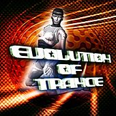 Evolution Of Trance by Various Artists