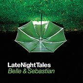 Belle & Sebastian - Late Night Tales by Various Artists